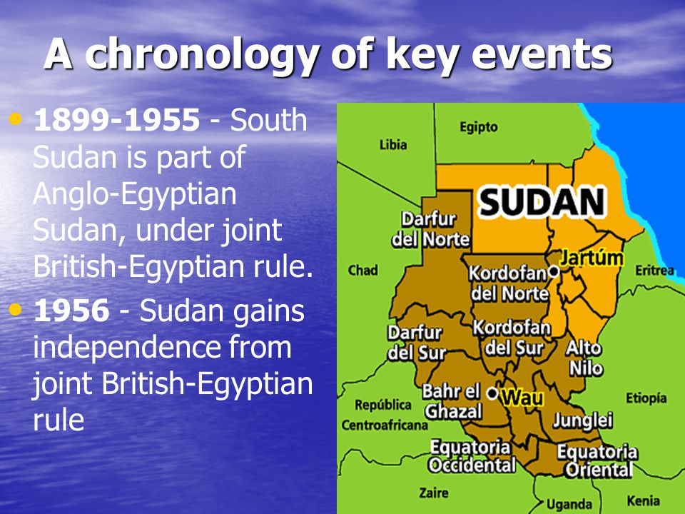 Sudan Sudan As Sudan prepared to gain independence from joint British and Egyptian rule in 1956 As Sudan prepared to gain independence from joint British and Egyptian rule in 1956