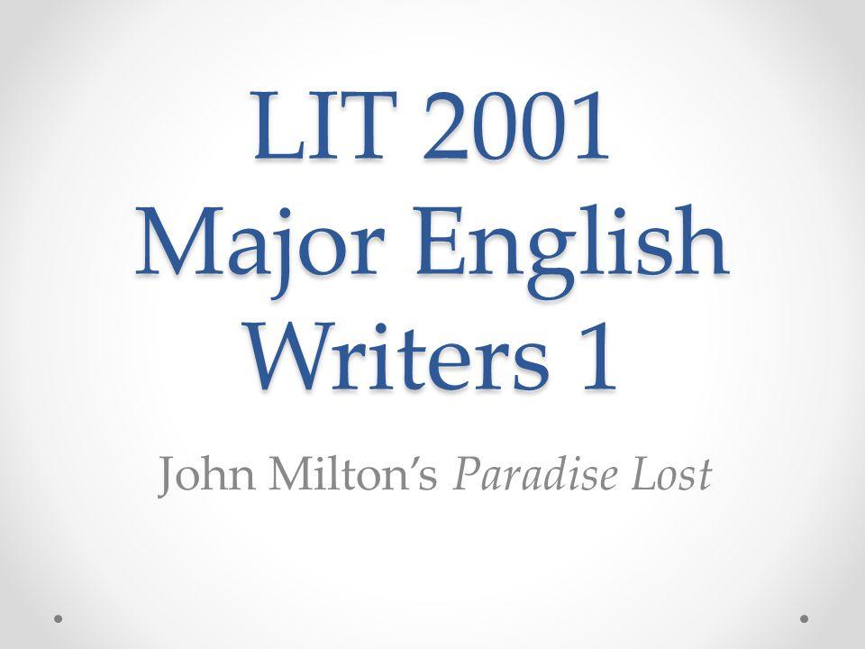 LIT 2001 Major English Writers 1 John Milton's Paradise Lost