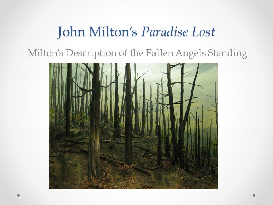 John Milton's Paradise Lost Milton's Description of the Fallen Angels Standing