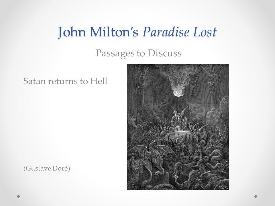John Milton's Paradise Lost Passages to Discuss Satan returns to Hell (Gustave Doré)