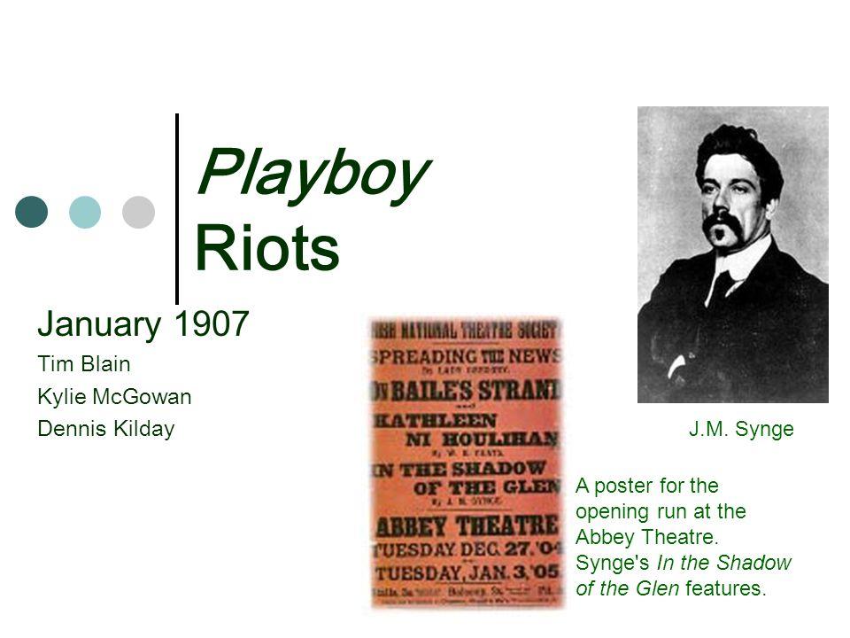 Playboy Riots January 1907 Tim Blain Kylie McGowan Dennis Kilday J.M.