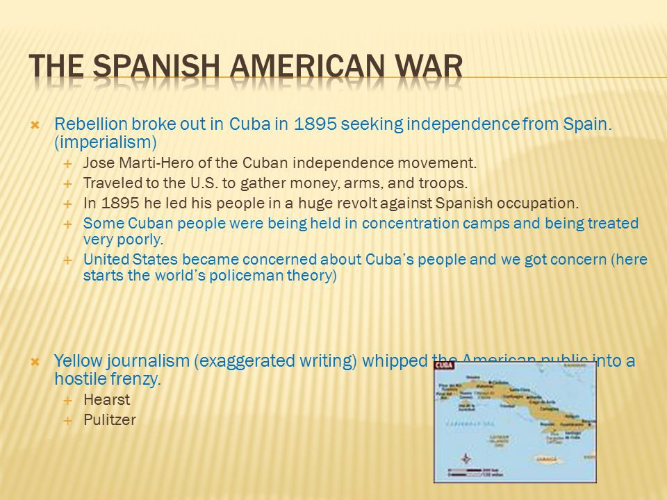  Rebellion broke out in Cuba in 1895 seeking independence from Spain.