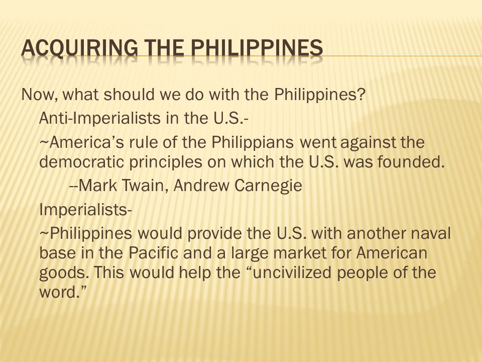  Now, what did happen with the Philippines. The U.S.