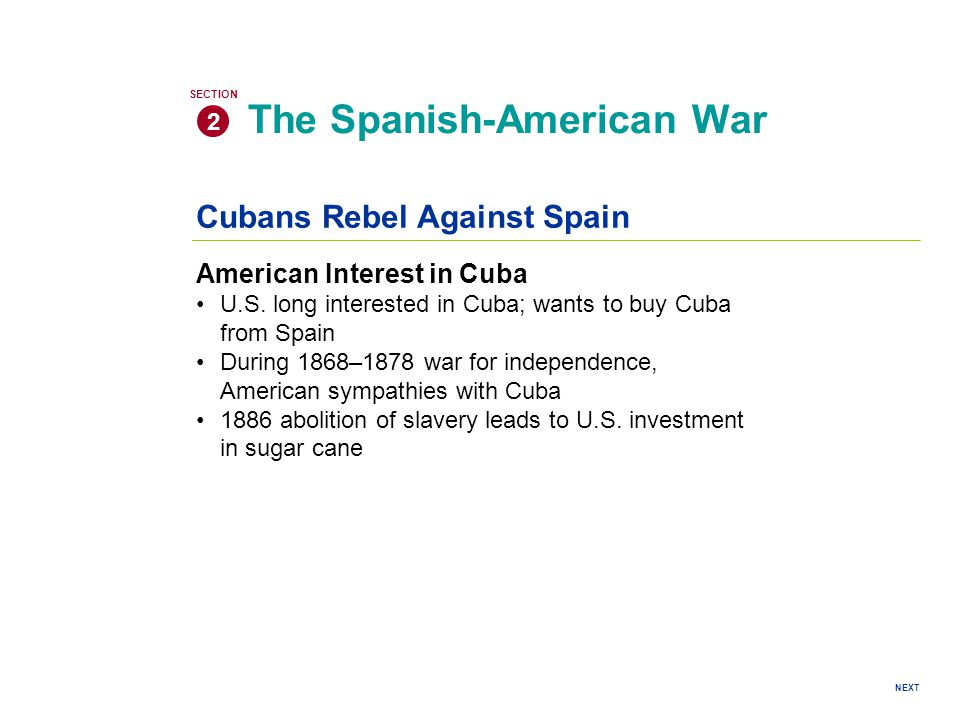 Cubans Rebel Against Spain American Interest in Cuba U.S.