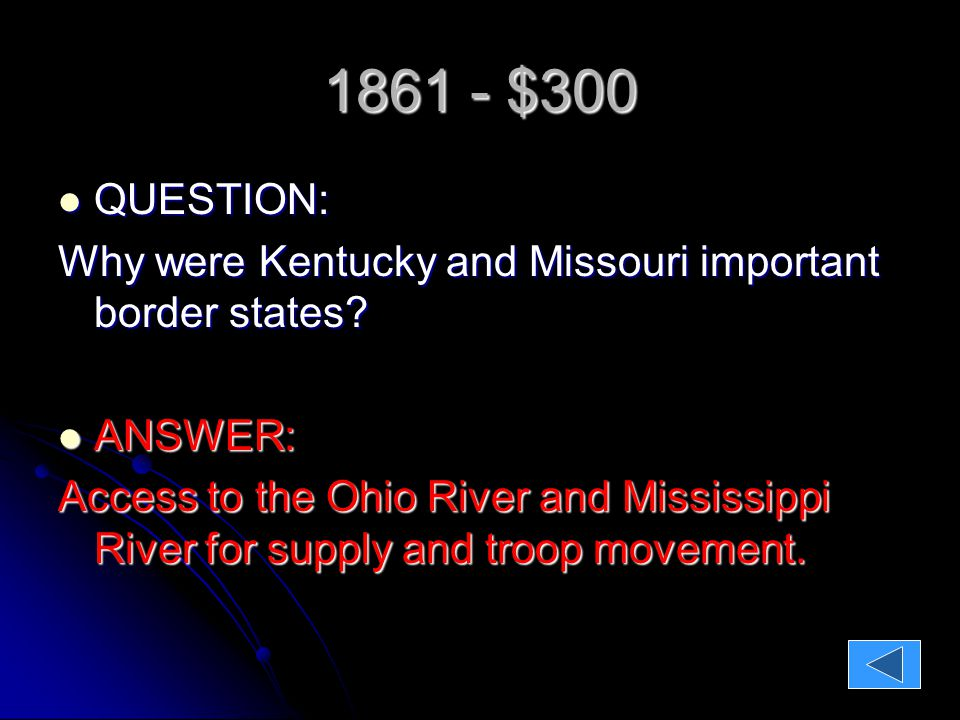 1861 - $400 QUESTION: QUESTION: What was the significance (or importance) of the first battle of Bull Run.