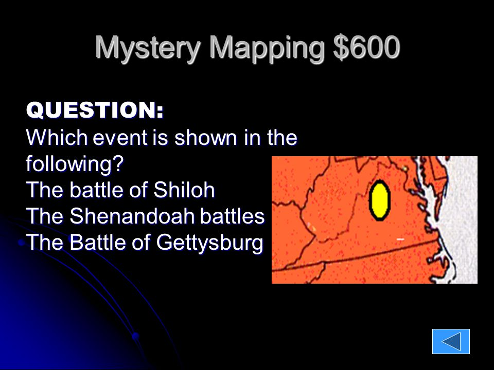 Mystery Mapping $600 QUESTION: Which event is shown in the following.