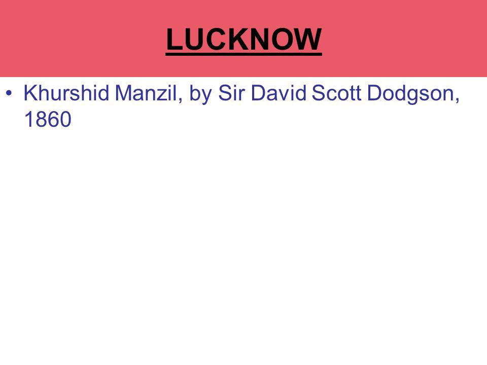 Khurshid Manzil, by Sir David Scott Dodgson, 1860 LA MARTINERE COLLEGE LUCKNOW