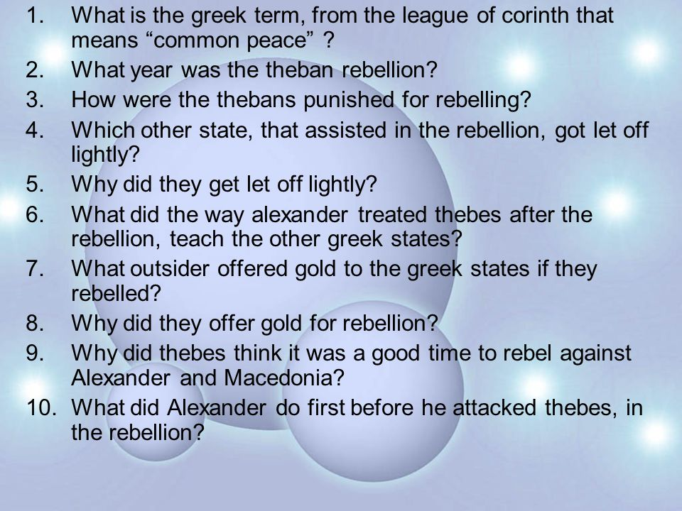 1.What is the greek term, from the league of corinth that means common peace .
