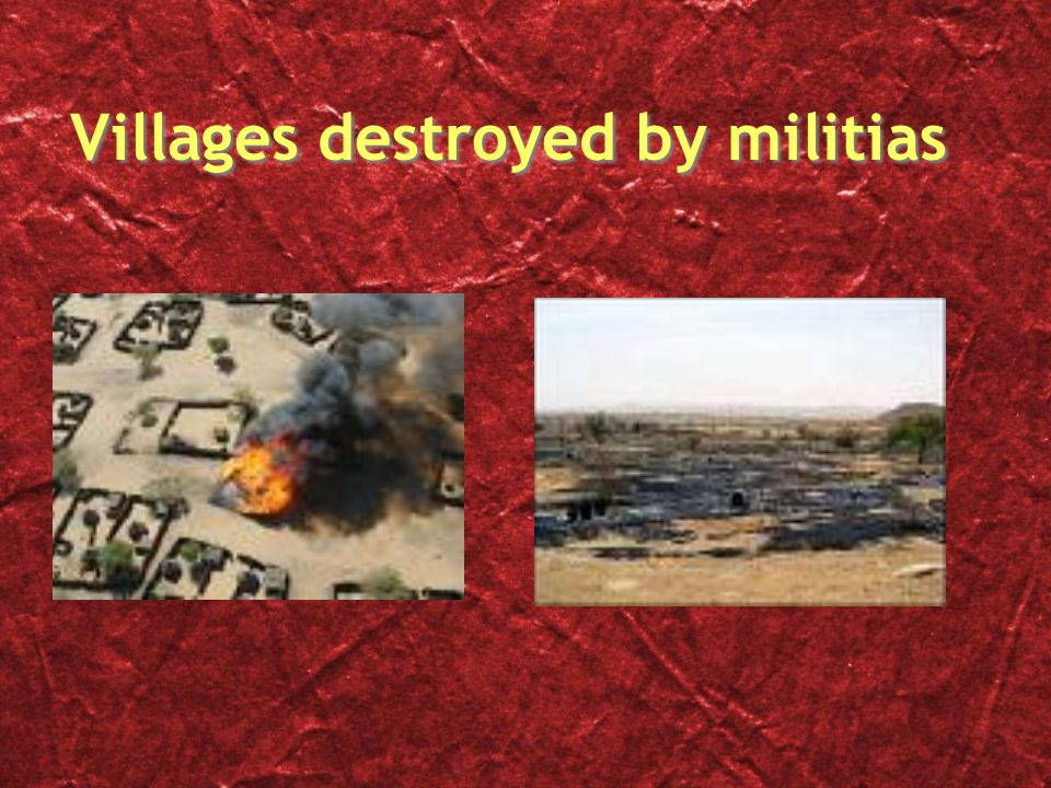 Villages destroyed by militias