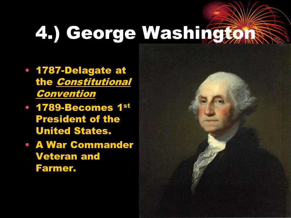 5.) Benjamin Franklin 1787- Constitutional Convention Delegate Scientist and Statesmen