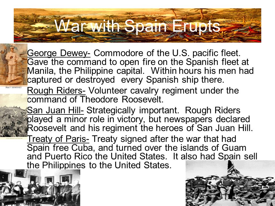 War with Spain Erupts George Dewey- Commodore of the U.S.