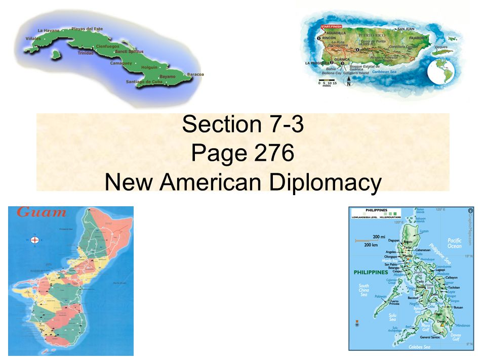 Section 7-3 Page 276 New American Diplomacy