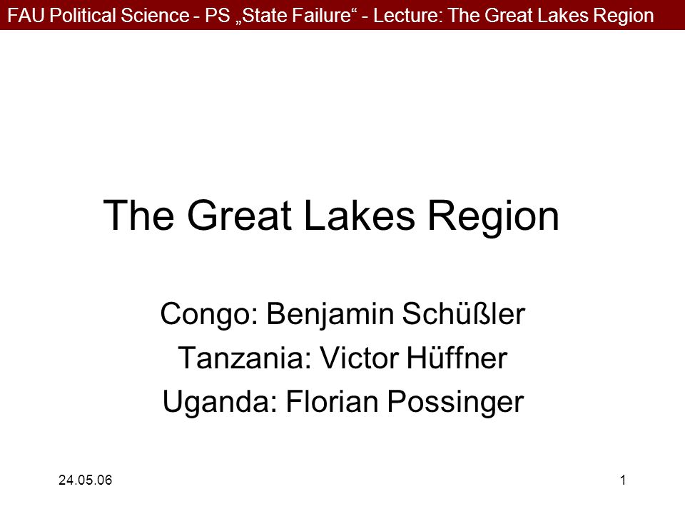 """FAU Political Science - PS """"State Failure - Lecture: The Great Lakes Region 24.05.0622 Reasons for Ugandas Situation Long and strong rule by Museveni Democratization process very slow Very fragile economy Terror of the LRA in the north Instable border region to DR Congo Dropping HIV infection rates Improving education system"""