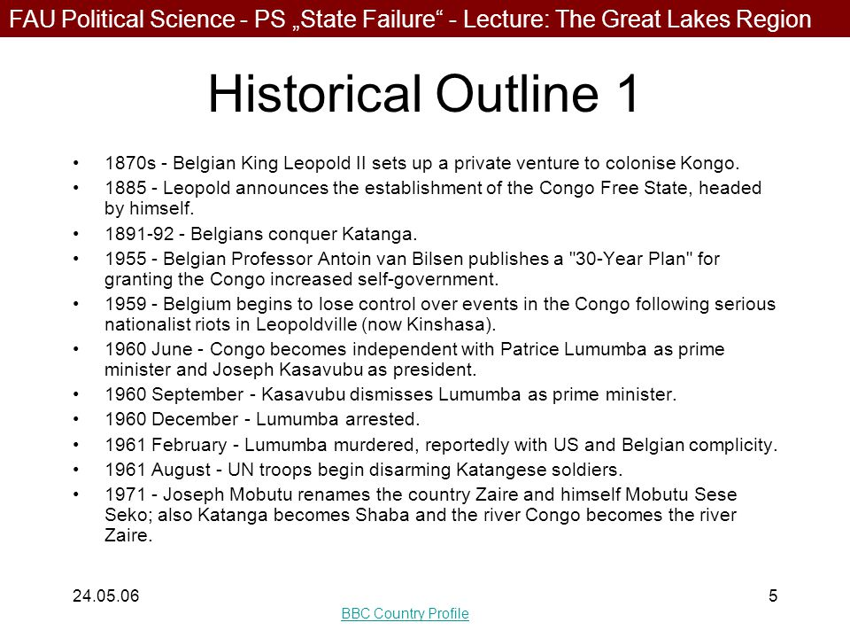 """FAU Political Science - PS """"State Failure - Lecture: The Great Lakes Region 24.05.066 Historical Outline 2 1994 - Rwandan Genocide:* estimated 200.000 Hutu among them the genocidaires flee into the DRC, after Tutsi RPA gained control* 1997 May: First Congo War: Tutsi and other anti-Mobutu rebels, aided principally by Rwanda, capture the capital, Kinshasa; Zaire is renamed the Democratic Republic of Congo; Laurent-Desire Kabila installed as president."""