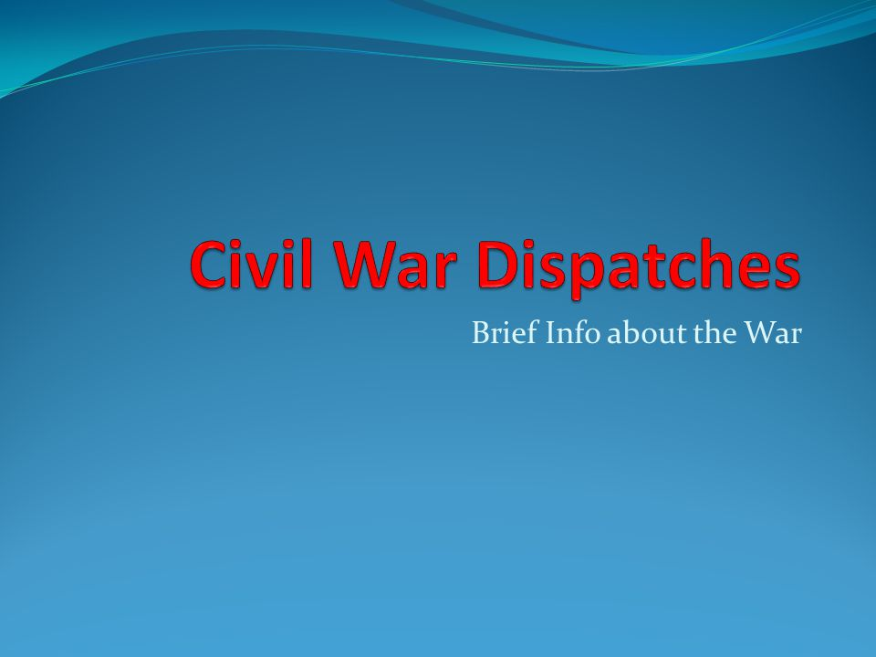 Brief Info about the War