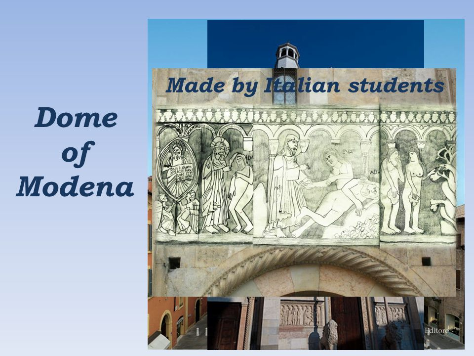 Dome of Modena Made by Italian students