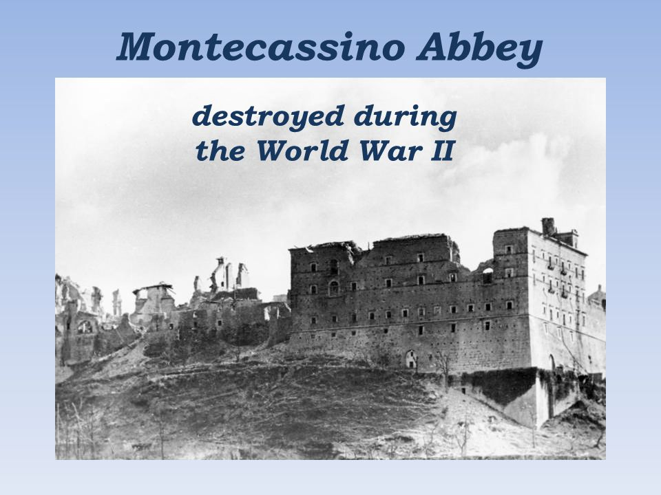 Montecassino Abbey destroyed during the World War II
