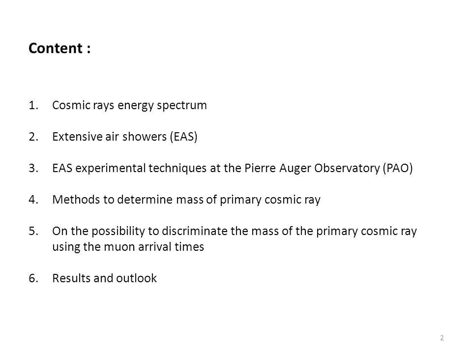 4.Methods to determine mass of primary cosmic ray M.