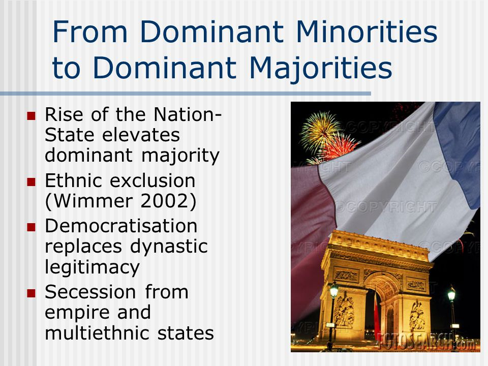 Dominant Minorities in Modern States Colonisers favour certain minorities (i.e.