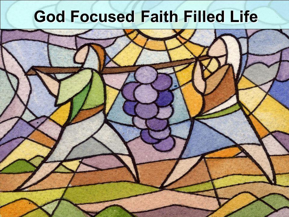 God Focused Faith Filled Life
