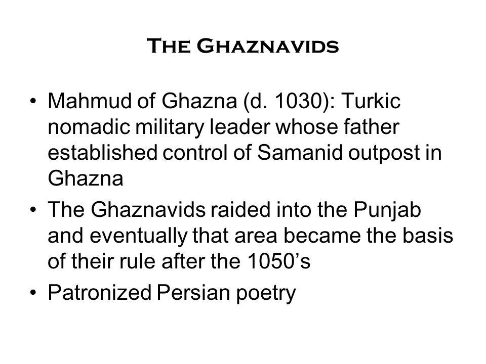 The Ghaznavids Mahmud of Ghazna (d.
