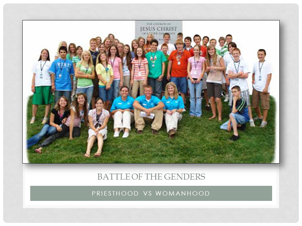 PRIESTHOOD VS WOMANHOOD BATTLE OF THE GENDERS