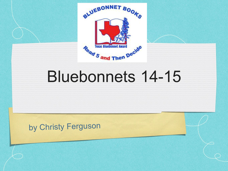 by Christy Ferguson Bluebonnets 14-15