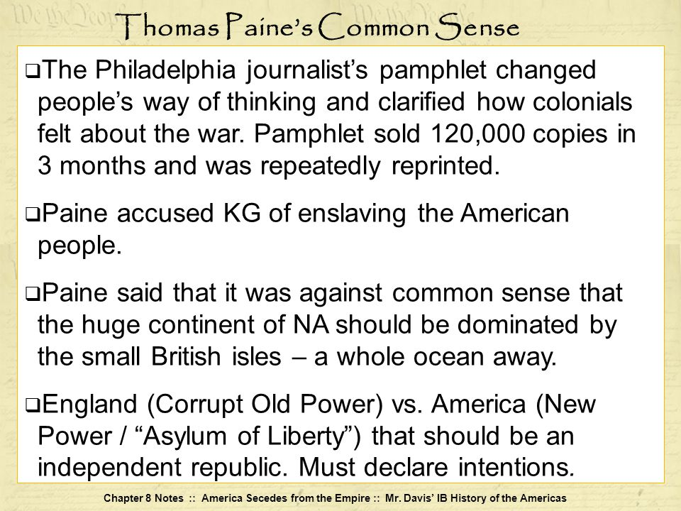 Chapter 8 Notes :: America Secedes from the Empire :: Mr.
