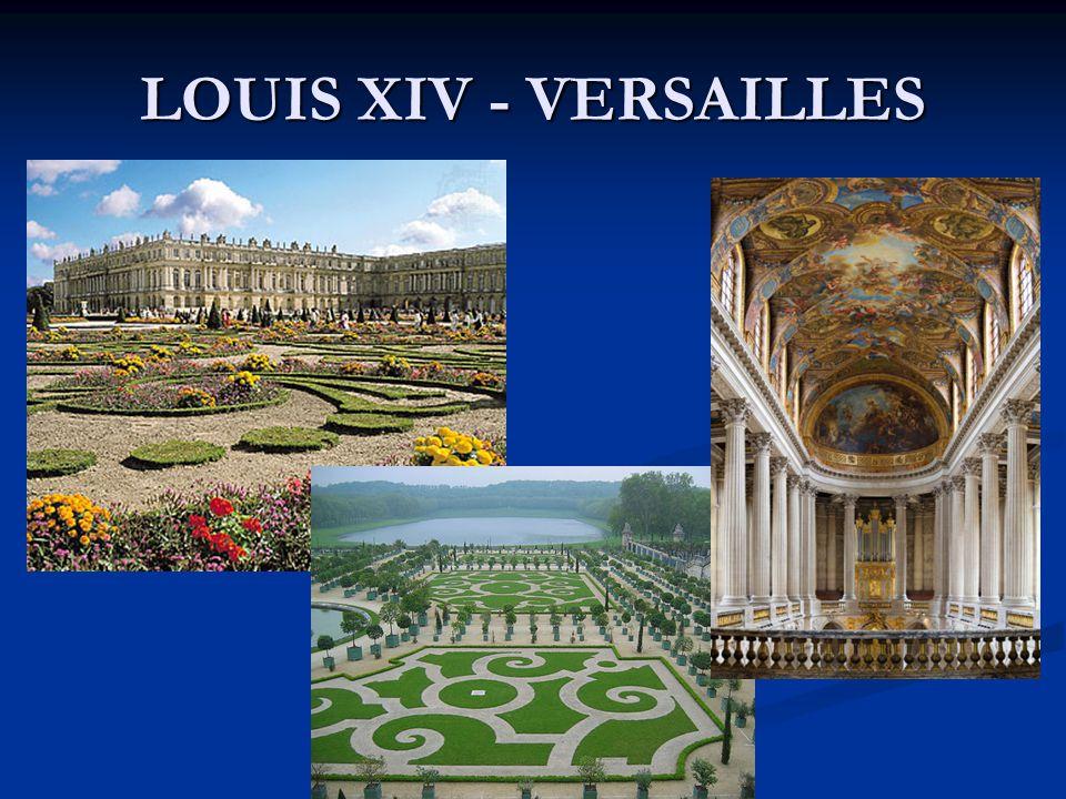 LOUIS XIV - VERSAILLES
