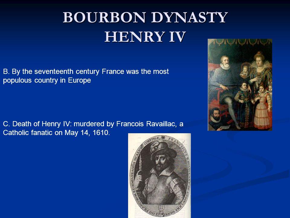 BOURBON DYNASTY HENRY IV B.