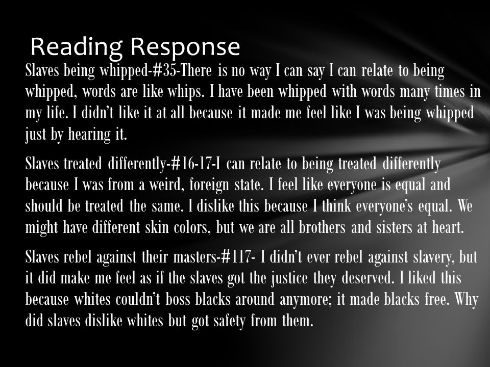 Slaves being whipped-#35-There is no way I can say I can relate to being whipped, words are like whips.