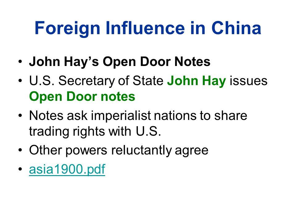 Foreign Influence in China John Hay's Open Door Notes U.S.