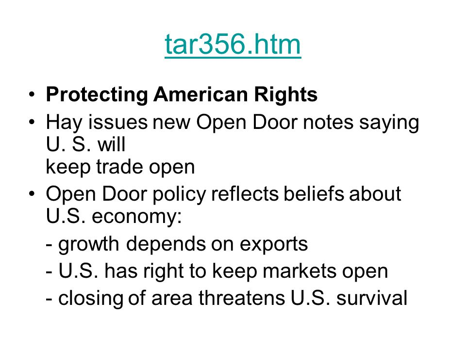 tar356.htm Protecting American Rights Hay issues new Open Door notes saying U.