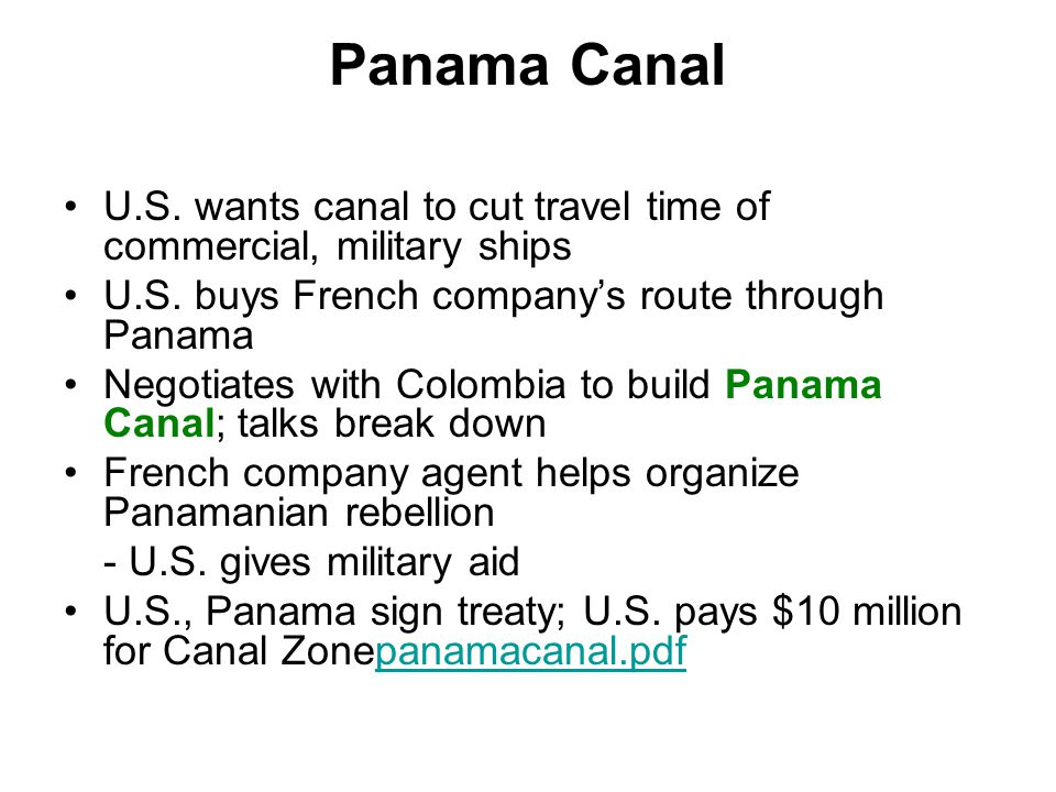 Panama Canal U.S. wants canal to cut travel time of commercial, military ships U.S.