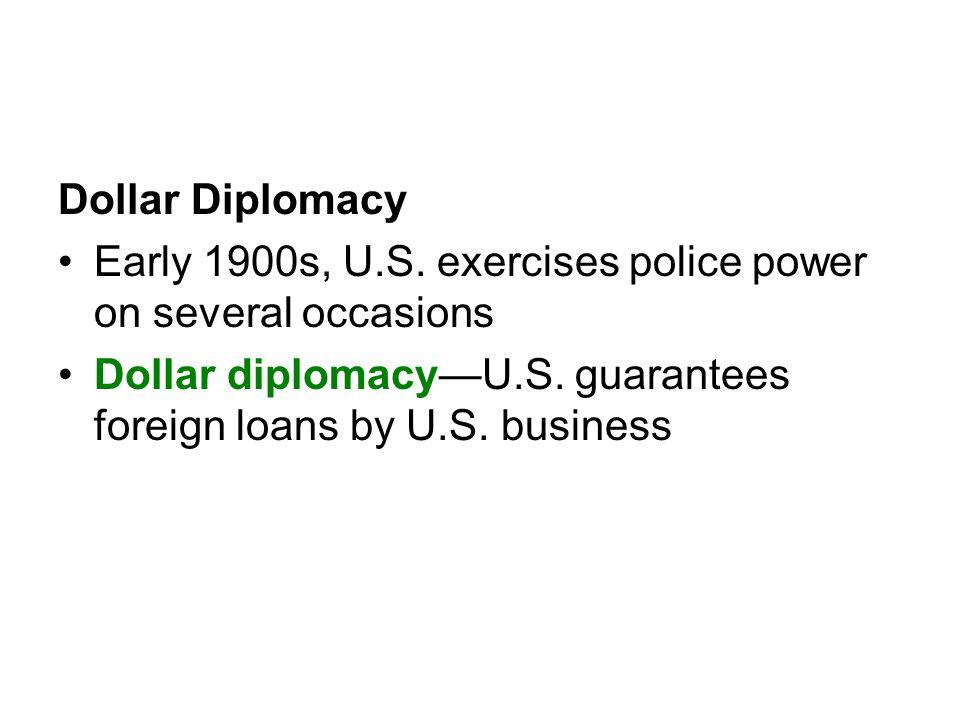 Dollar Diplomacy Early 1900s, U.S.