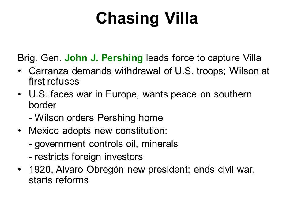 Chasing Villa Brig. Gen. John J.