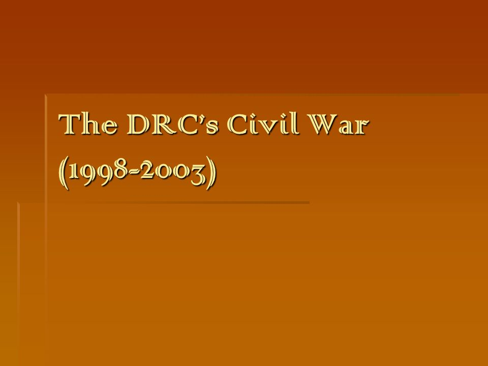 The DRC's Civil War (1998-2003)