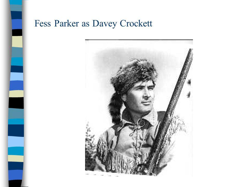 Fess Parker as Davey Crockett