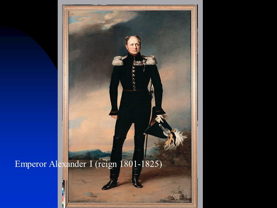 Emperor Alexander I (reign 1801-1825)
