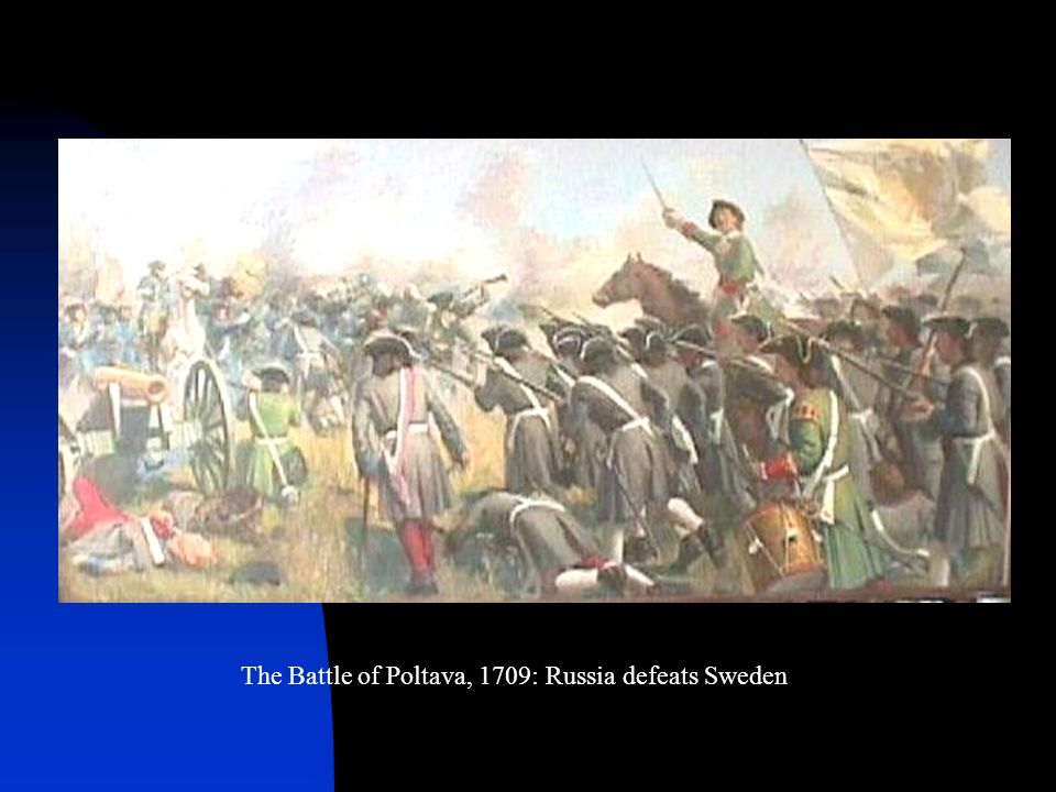 The Battle of Poltava, 1709: Russia defeats Sweden