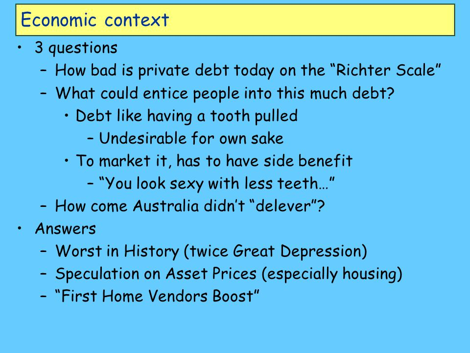 1890s Depression Great Depression GFC /Great Recession Economic context Biggest debt bubbles ever…