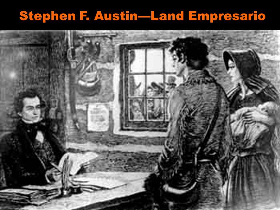 Stephen F. Austin—Land Empresario