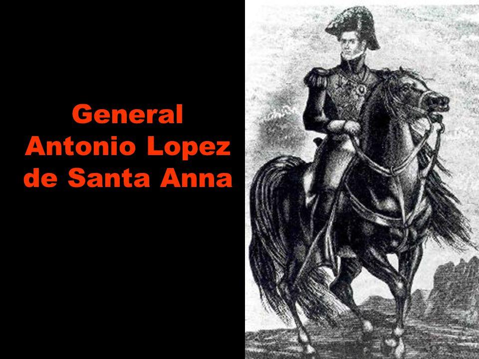 General Antonio Lopez de Santa Anna