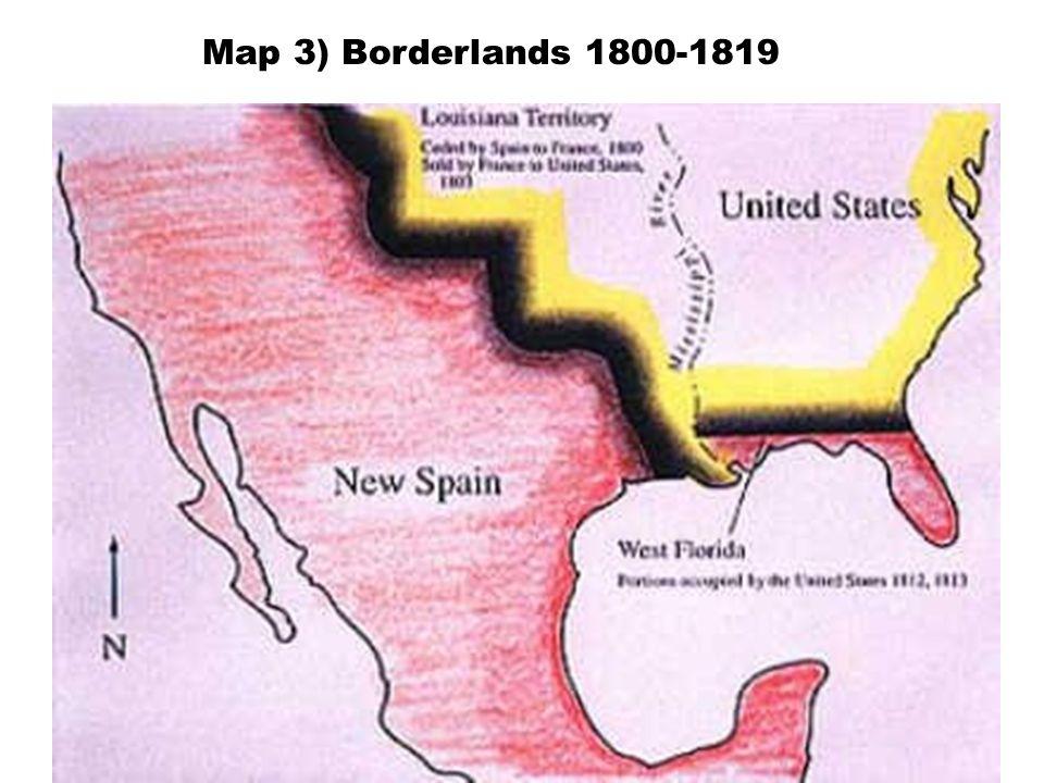 Map 3) Borderlands 1800-1819