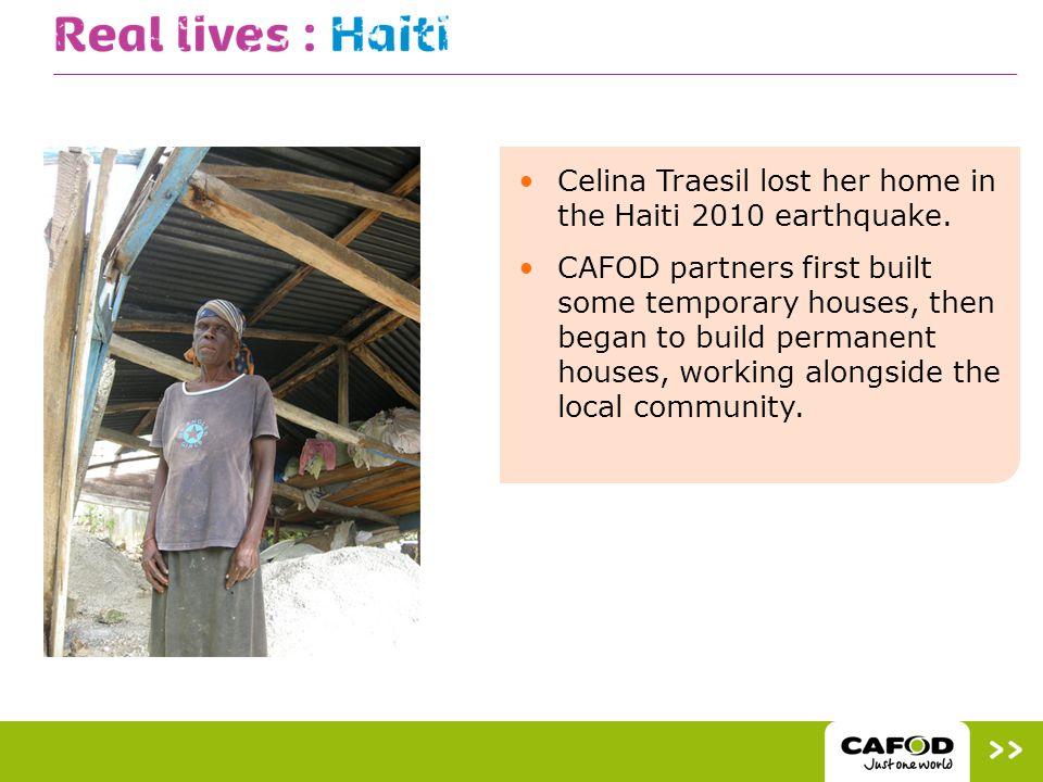 Celina Traesil lost her home in the Haiti 2010 earthquake.