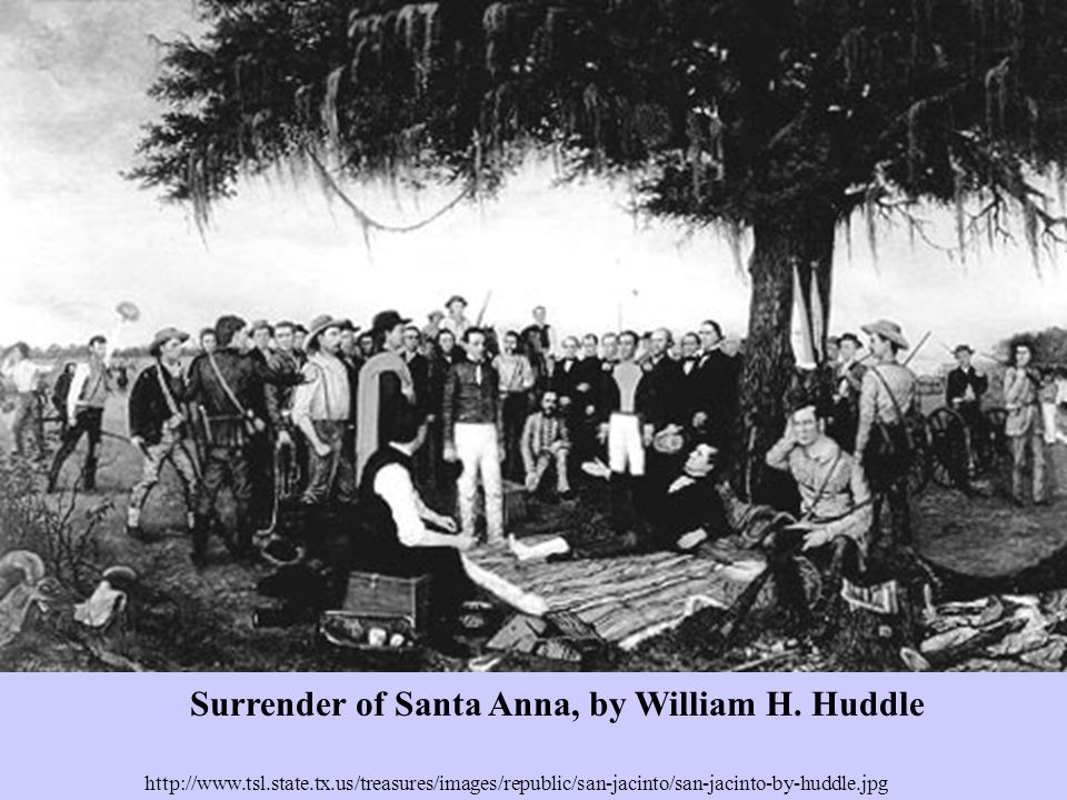 http://www.tsl.state.tx.us/treasures/images/republic/san-jacinto/san-jacinto-by-huddle.jpg Surrender of Santa Anna, by William H.