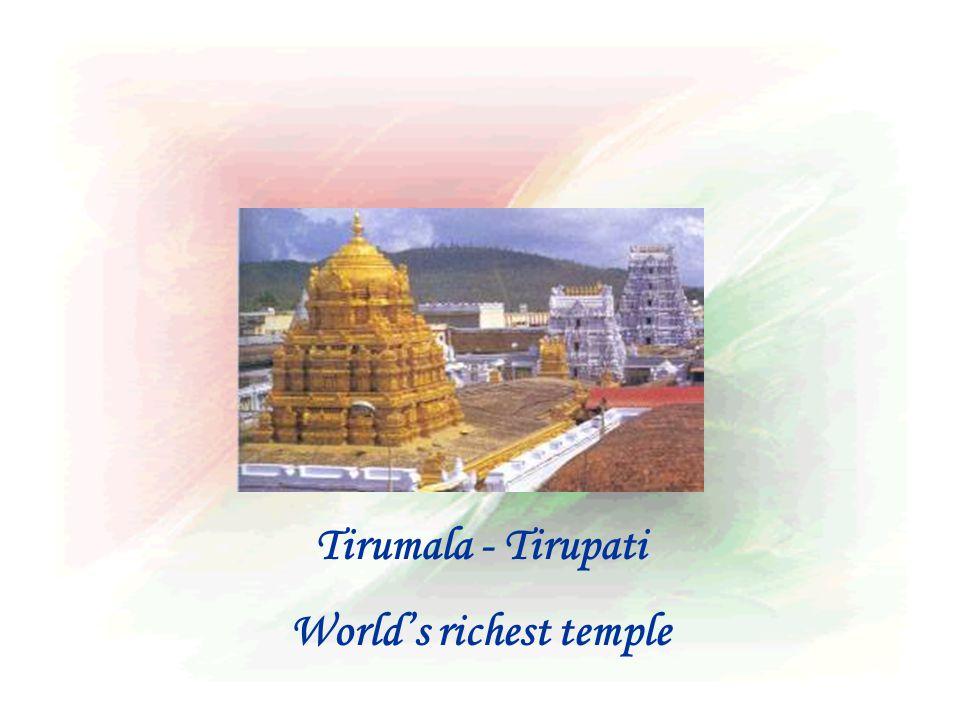 Tirumala - Tirupati World's richest temple
