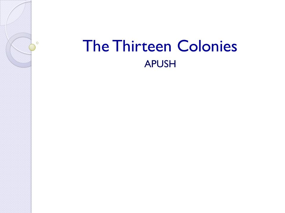 The Thirteen Colonies APUSH