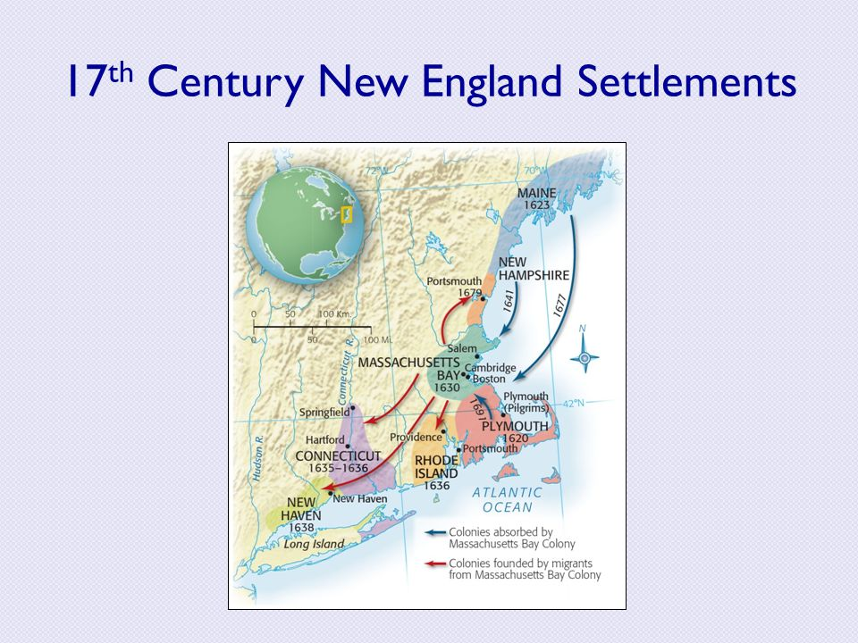 17 th Century New England Settlements