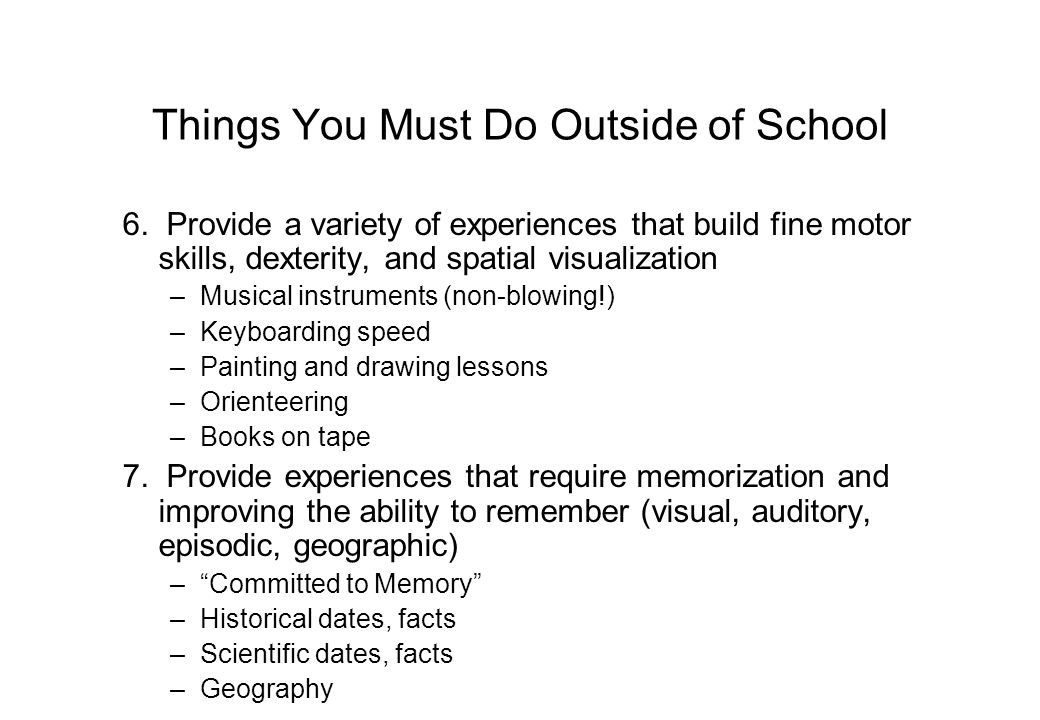 Things You Must Do Outside of School 6.